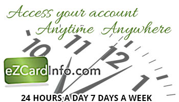 Access you account anytime, anywhere, 24/7 with eZcard